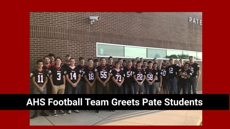 AHS FOOTBALL TEAM GREETS PATE STUDENTS  HD FOOTBALL